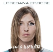 Loredana Errore Luce infinita uscita 9 settembre