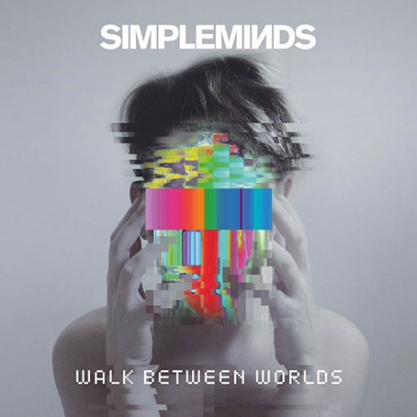 Simple Minds – Walk Between Worlds (disponibile dal 2 febbraio)