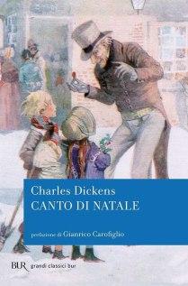 Canto di Natale di Charles Dickens (editore: BUR Biblioteca Univ. Rizzoli)